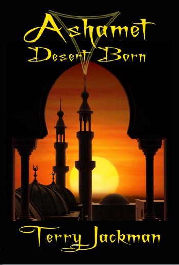 Ashamet, Desert Born by Terry Jackman